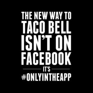 Measuring the social media impact of the Taco Bell #onlyintheapp campaign