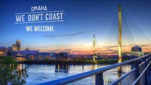 Omaha We Don't Coast We Welcome